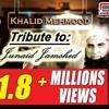 Khuda Wanda Naat, Tribute to Junaid Jamshed