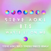 Steve Aoki ft. BTS - Waste It On Me (Steve Aoki Bold Tender Sneeze Remix)