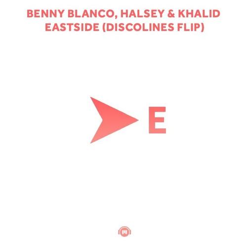 Benny Blanco, Halsey & Khalid – Eastside (disco lines flip)