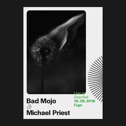 Bad Mojo & Michael Priest - Live At Dvorček, Fuga, 19.8.2018
