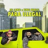 King Khalil ft. Lil Lano - Para Illegal (prod. by Trooh Hippi)