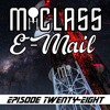 M-Class E-Mail: Episode 28