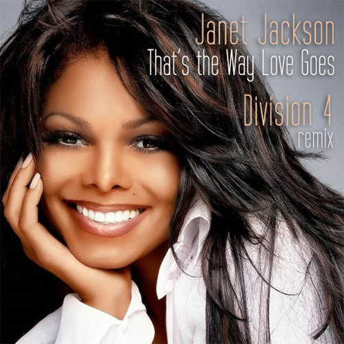 Janet Jackson - That's the Way Love Goes (Division 4 Radio Edit)
