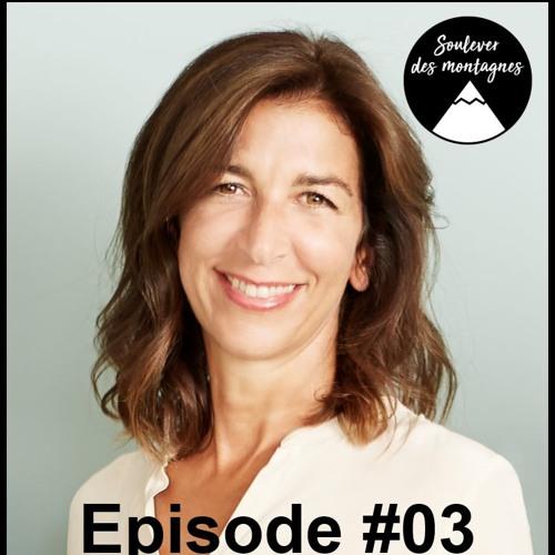 """Episode #03 : """"Etre alignée me permet de gravir des Kilimandjaro tous les jours"""", Corinne Lacoste"""