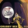 Grubby Mix (No.Six) 2018