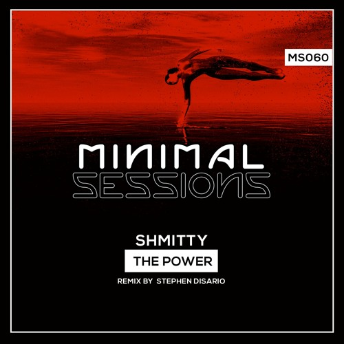MS060: Shmitty - The Power w/ remix by Stephen Disario