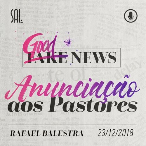 Anunciação aos Pastores - Rafael Balestra - 23/12/2018 (Manhã)
