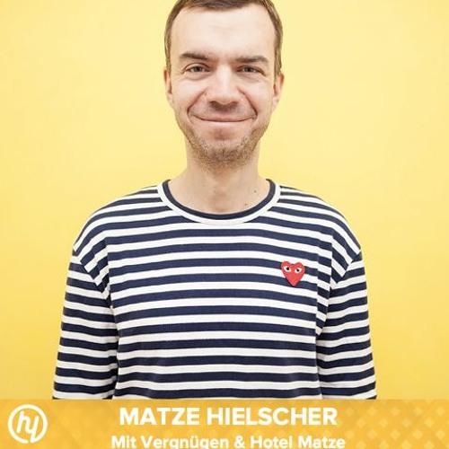 #27 mit Matze Hielscher, Co-Gründer von Mit Vergnügen und Podcast Host von Hotel Matze