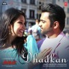 Dhadkan By Jubin Nautiyal & Palak Muchhal | Amavas | Full Song mp3