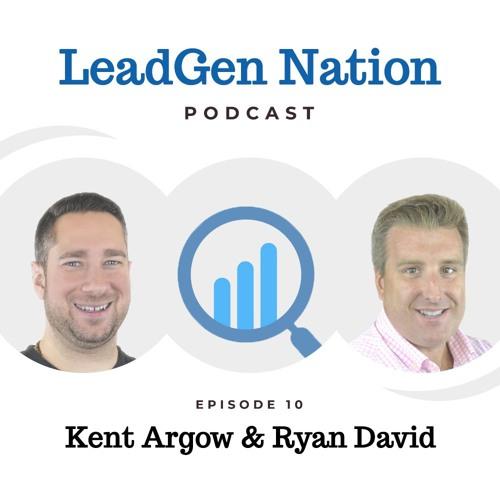 Ep10 - Kent Argow & Ryan David