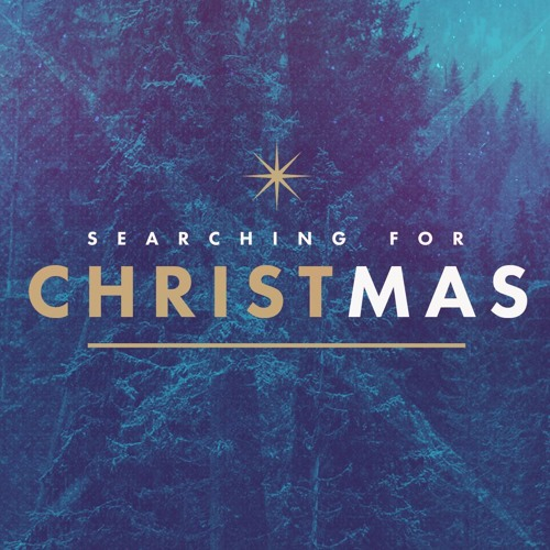 Searching For Christmas 12/23/18 Kyle Thompson