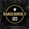 Singing Gold - dangerously 1.4.1 (prod. by Fed