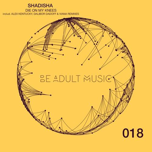Shadisha - Die On My Knees (BAM 018)