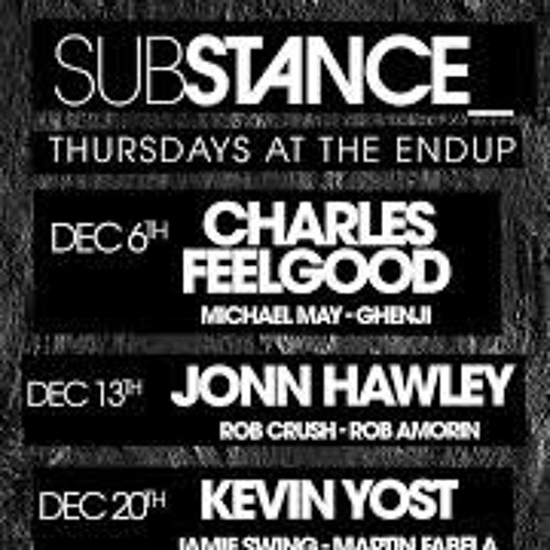 Charles Feelgood Live @ Substance @ The End Up  12 - 6 - 18