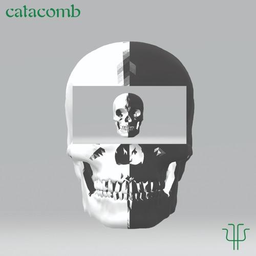 Catacomb  (Produced by Kercha)