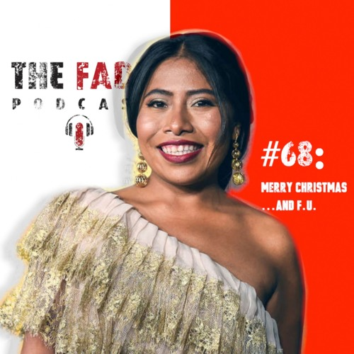 The Fade #68 - Merry Christmas...And F.U.