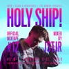 Holy Ship! 2019 Official Mixtape Series #12: JSTJR [EDM Identity Premiere]