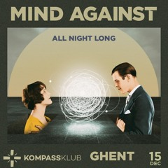 Mind Against All Night Long At Kompass (part 2)