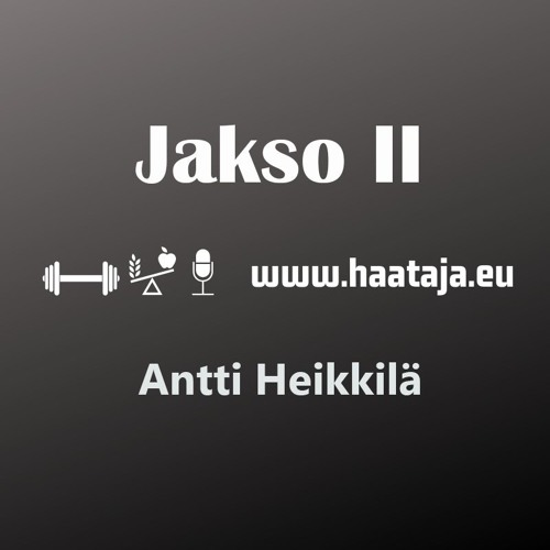 2 – Antti Heikkilä ja Lääkkeetön elämä /w Vladimir Heiskanen