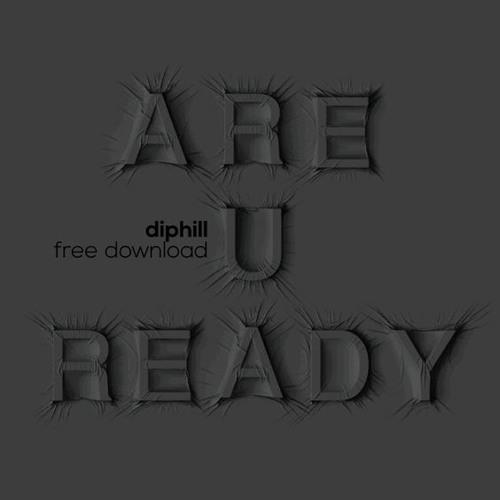 diphill - Are U Ready