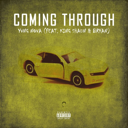 Coming Through (feat. King Shaun & Bryan[Prod. Lezter])