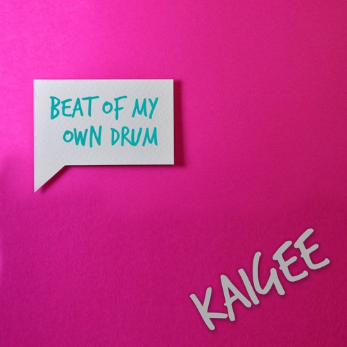 Beat Of My Own Drum