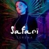 Serena - Safari (N.O.A.H Rem)