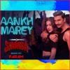 Aankh Marey Simba Remix By Param Mp3