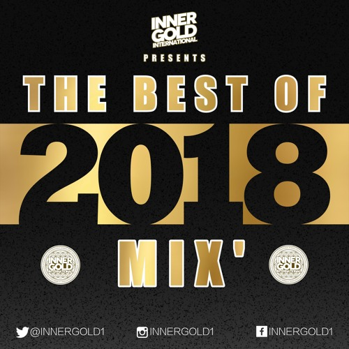The Best of 2018 Reggae Mix - Inner Gold Sound (FREE