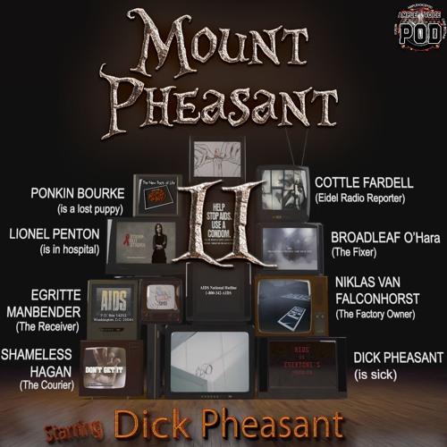 03/05 - Mount Pheasant II - Dick Iodine