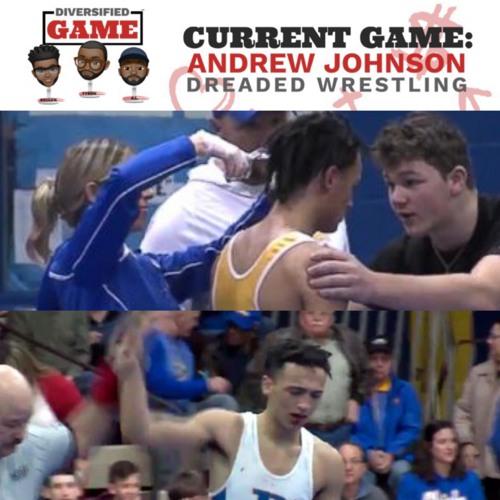Current Game: Andrew Johnson, Dreaded Wrestling