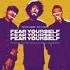 Fear Yourself (FONT & David Villanueva Mashup)/FREE DOWNLOAD/