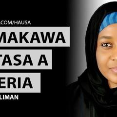 Arewaworld hausa 011 | Taimakawa matasa a arewacin Nigeria | Hauwa Liman