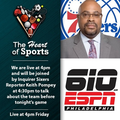 The Heart Of Sports w Jason Springer & Jeff Cohen w Keith Pompey on Sixers & Fultz