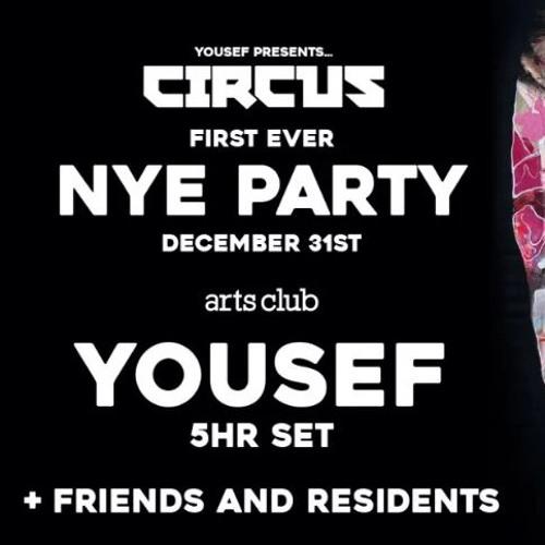 Yousef - 5hr Set - Live at Circus NYE 2016