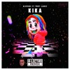 6ix9ine Ft Tory Lanez Kika A Lectro Remixclick On Buy For Free Download Mp3