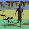 Dusu Dos (Ma Bnakhaf)- Ramey Dawoud