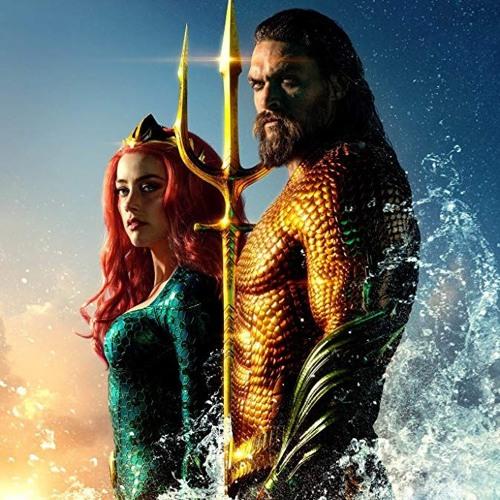 Max reviews Aquaman!
