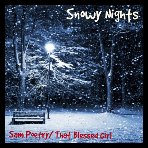 Snowy Nights (Produced by That Blessed Girl)