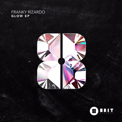 Franky Rizardo - Glow EP Previews // 8 Bit Records