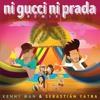 Kenny Man & Sebastian Yatra - Ni Gucci Ni Prada (IGORITO Intro)