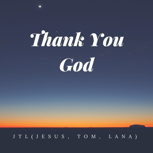 Thank You God
