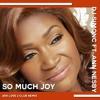 DJ SimonC Ft. Ann Nesby - So Much Joy (2019 Love 2 Club Remix)>>> FREE DOWNLOAD