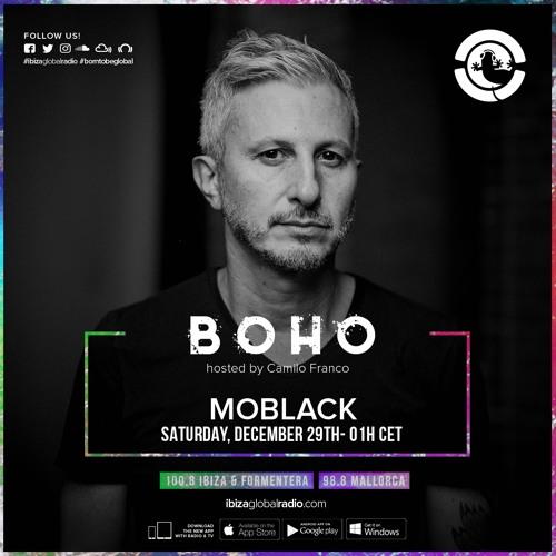 BoHo hosted by Camilo Franco on Ibiza Global Radio invites MoBlack #05 - [28/12/2018]