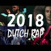 Hip Hop NL 2018 | The Best of Dutch Rap 2018 [30+ Songs]