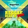 Reggae Best Of 2018 Mixtape by ReggaeYard.gr