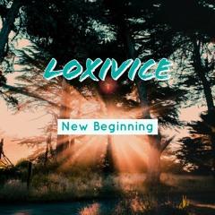Loxivice - New Beginning