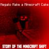 Megalo Make A Minecraft Cake (Respawned in style Megalo Strike Back)