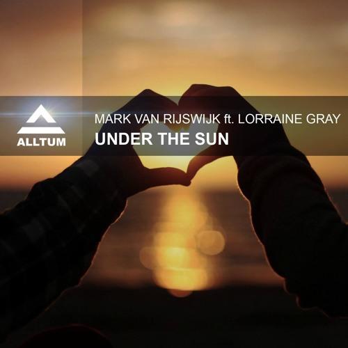 Under The Sun  ft. Lorraine Gray (Acoustic Version) [ALLTUM]