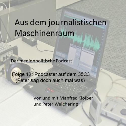 Folge12:Podcaster auf dem 35c3